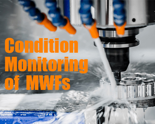 Condition Monitoring of Metalworking Fluids (Recording)